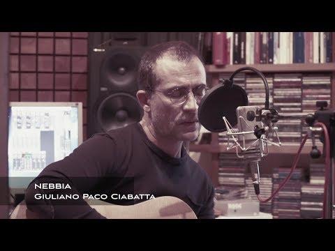 nebbia---giuliano-paco-ciabatta-(versione-unplugged-in-studio)