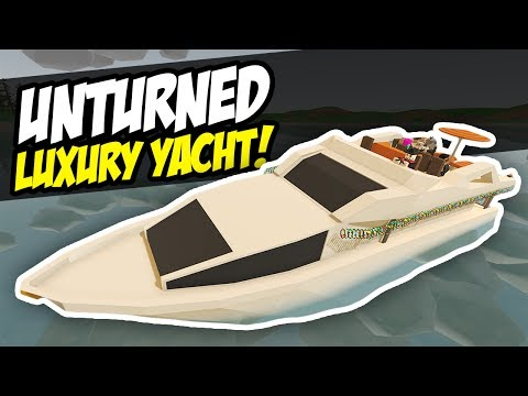 CUSTOM LUXURY YACHT - Unturned Speed Build | Crazy Boat Party!
