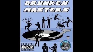 Drunken Masters ft Fubar,Rukas, Jeffers, M-Acculate,Tall Order, Tekneek,MrG, Charly Dark Prod Pro.P
