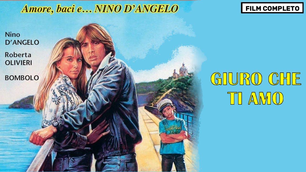 Giuro Che Ti Amo Con Nino D Angelo E Bombolo Film Completo Italiano Youtube