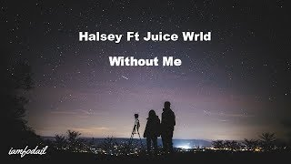 Halsey - Without Me (ft juice wrld) Lyrics|مترجمة Video