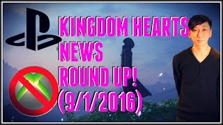 KH3 On Xbox One CANCELLED?, 2.8 HD @ TGS 2016, & KH CG Movie? (KH News Round Up! [9/1/2016])
