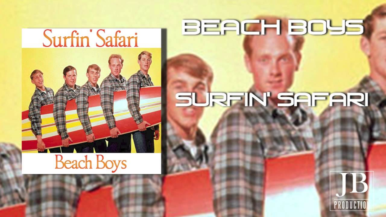 Beach Boys - Surfin` Safari