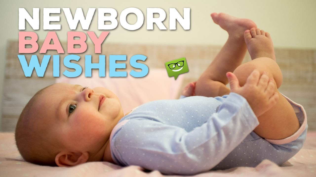 Welcoming New Arrivals Newborn Baby Wishes Youtube