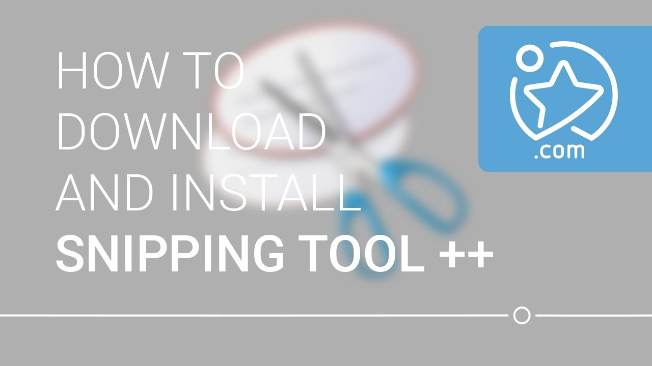 How To Download and Install Snipping Tool ++