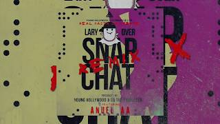 Lary Over - Snap Chat ft. Anuel AA (Remix) [Official Audio]