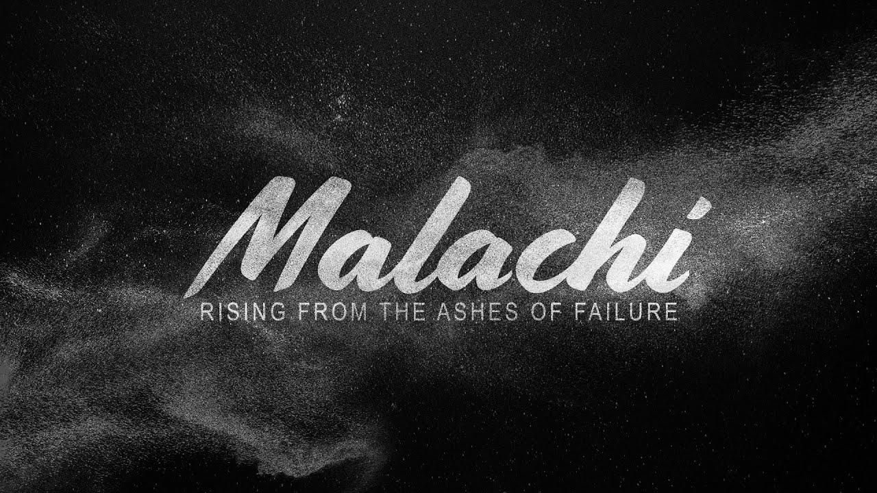 Malachi Week 6 (6/27/21)