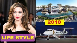 Angelina Jolie 2018 : Luxurious Lifestyle,Income,House,Cars,Family,Biography & Net Worth
