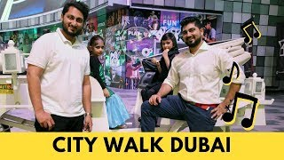 The most entertaining High Street Experience in Dubai at CITY WALK