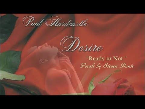 Paul Hardcastle - Ready or Not [Desire Album]