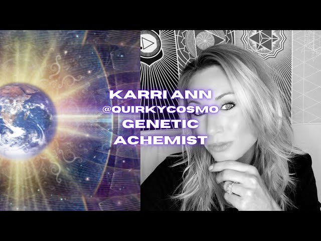 Ep#16  @QuirkyCosmo Kerriann Sanders  Genetic Alchemist  -