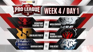 RoV Pro League Season 3 Presented by TrueMove H : Week 4 Day 1