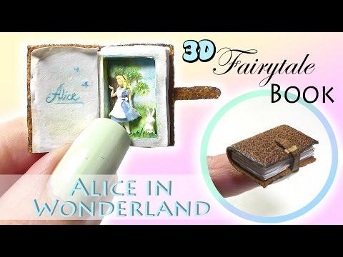 Mini Fairytale Book Tutorial // DIY 3D Alice In Wonderland Miniature Book
