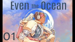 Even the Ocean #1 Die Energien der Welt [Blind/German/Let