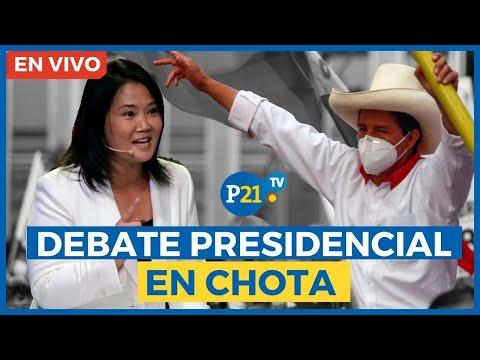 🔴 DESDE CHOTA   Debate entre Keiko Fujimori y Pedro Castillo