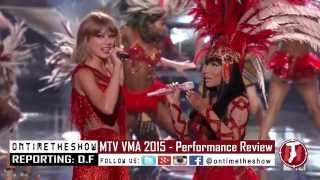 nicki minaj taylor swift performance mtv vma 2015 the night still young opening showreview