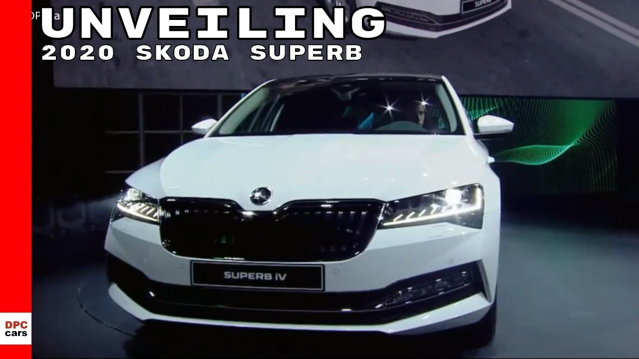 2020 Skoda Superb Unveiling Youtube