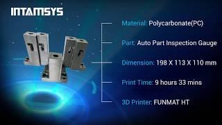 INTAMSYS 3D Printing - Polycarbonate (Warp-Free)