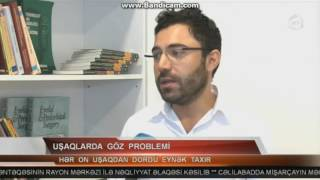Oftalmoloq Cahid Shahbazov ATV Xeber 21.00 buraxilishinda