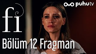 Fi 12 Bölüm Sezon Finali Fragman