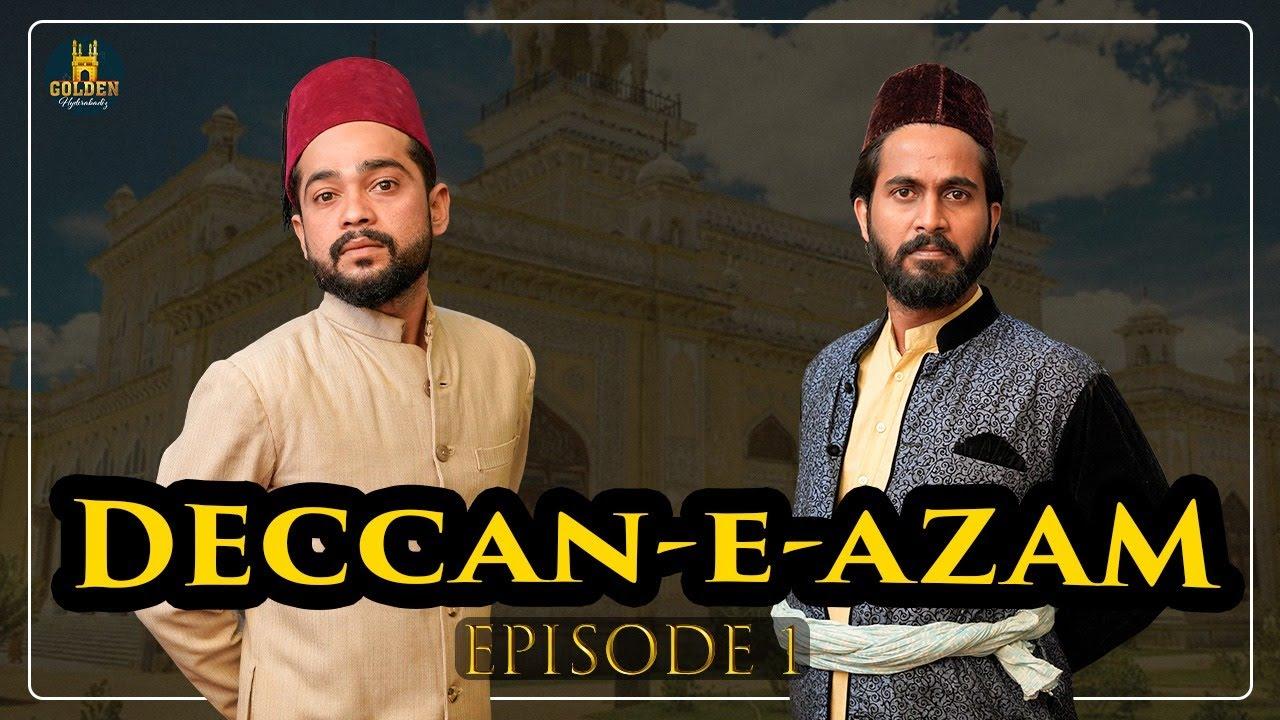 Deccan-e-Azam Episode 1 | Akbar Saleem Funny Videos | Hyderabadi Web Series | Golden Hyderabadiz