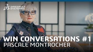 WIN Conversations #1 -Pascale Montrocher - Dassault Systèmes