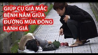 Giúp Cụ Già Mắc Bệnh Hiểm Nghèo Nằm Giữa Đường Mùa Đông Lạnh Giá- HuyLê
