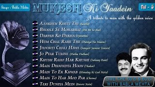 Mukesh Ki Yaadein With Babla Mehta Vol. 5 | A Tribute To Mukesh
