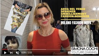 Adua Del Vesco Interview - The Italian  Embellishment Fashion Designer
