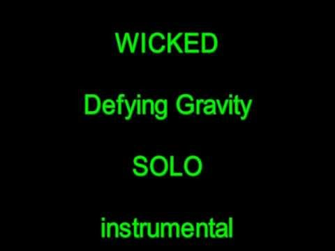 Defying Gravity - WICKED / SOLO instrumental
