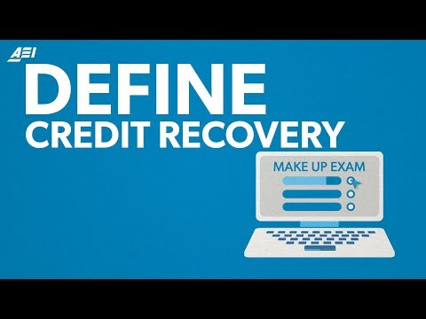 What is credit recovery? | DEFINE
