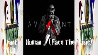 Avant -   Human  - ( Face The Music) R&B SOUL- 2013