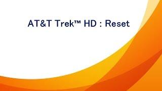 AT&T Trek™ HD : Reset