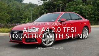 Audi A4 2.0 TFSI quattro Sights & Sounds