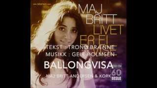 Ballongvisa - Maj Britt Andersen og Kringkastingsorkestret