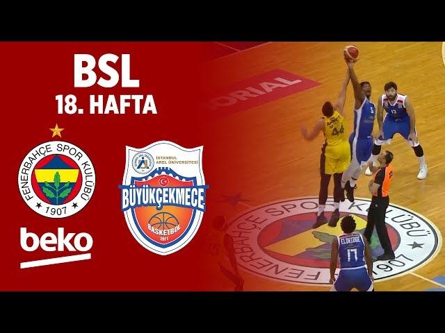 BSL 18. Hafta Özet | Fenerbahçe Beko 107-70 Arel Üniversitesi Büyükçekmece