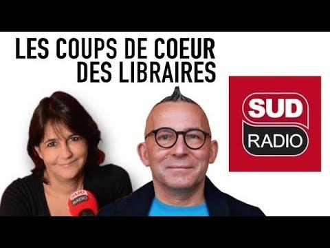 [EMISSION]  LES COUPS DE COEUR DES LIBRAIRES SUD RADIO 20-04-2018