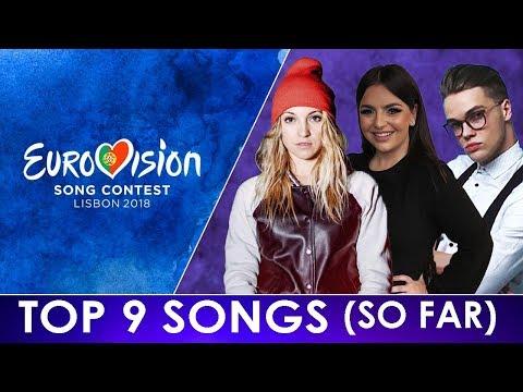 Eurovision 2018 | Top 9 Songs (So Far)