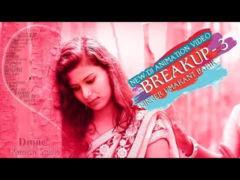 breakup-03-ll-new-dj-umakanta-barik-ll-animation-video-ll-breaku--3