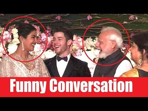Modi At Priyanka Chopra Reception l Modi Funny Conversation at Priyanka Chopra Wedding Reception l