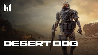 "[Consoles] ""Desert Dog"" - Launch Trailer"