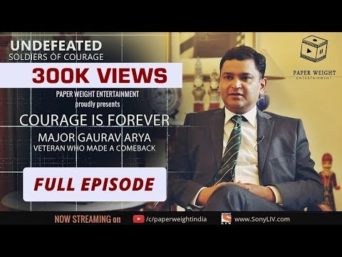 Undefeated Episode 5: Courage is Forever - Major Gaurav Arya | Director's Cut