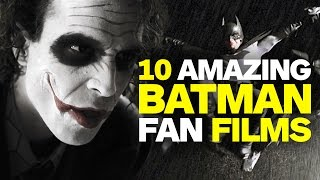 10 Amazing Batman Fan Films To Watch