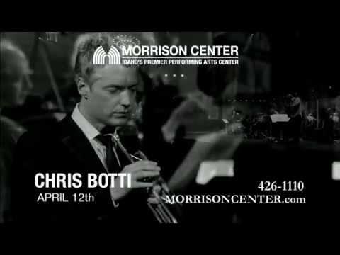 Chris Botti - Morrison Center