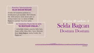 Dostum Dostum - Selda Bağcan  40 Yılın 40 Şarkısı 2