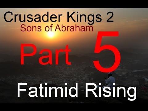 Crusader Kings 2 SOA - Fatimid Rising Part 5
