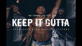 "Download Video [FREE] NBA YOUNGBOY TYPE BEAT 2018 ""Keep It Gutta"" (Prod. @two4flex) MP3 3GP MP4"
