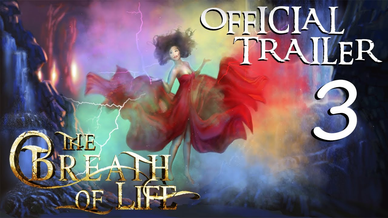 The Breath of Life - Trailer 3