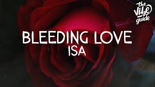 ISA - Bleeding Love (Lyrics)