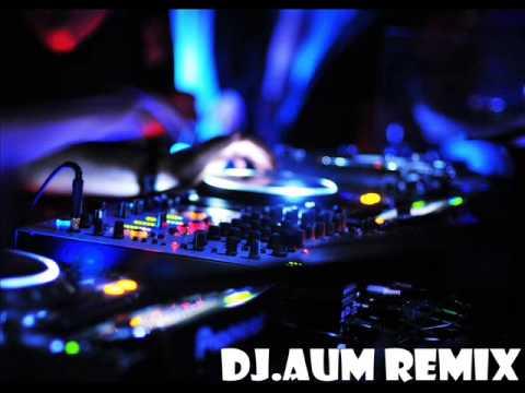 DJ.AuM - Don't Matter  ReMix